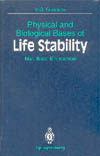 Physical and Biological Bases of Life Stability